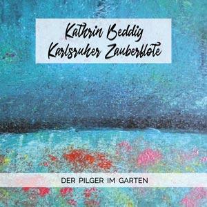 CD Cover Der Pilger im Garten